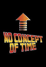 No Concept of Time