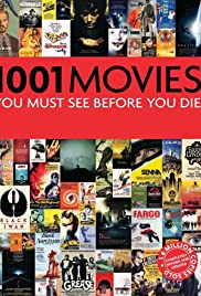 1,001 Movies You Must See (Before You Die) Poster
