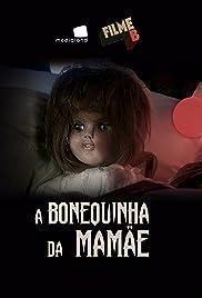 Filme B - A Bonequinha da Mamãe Poster