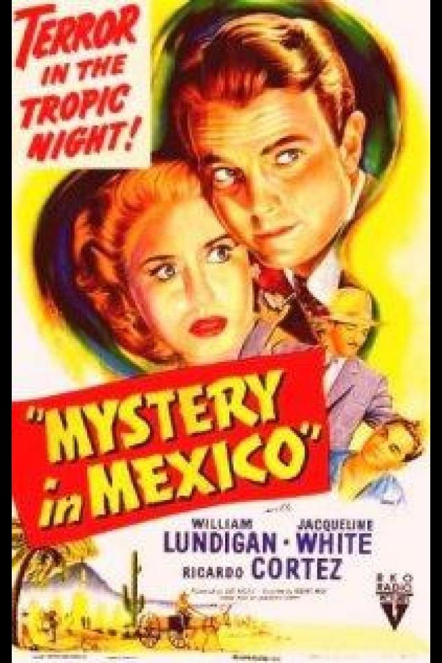Ricardo Cortez, William Lundigan, and Jacqueline White in Mystery in Mexico (1948)
