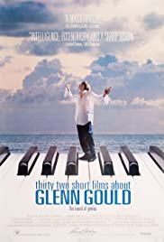 Thirty Two Short Films About Glenn Gould Poster