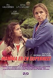 Mamma er en superhelt Poster