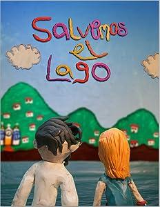 Ready watch full movie 2018 Salvemos el Lago by [480x320]