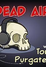 Purgatony Presents: Dead Air