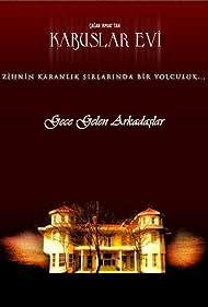 Kabuslar Evi: Gece Gelen Arkadaslar (2007)