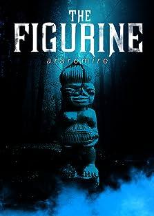 The Figurine (2009)