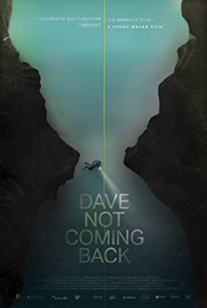 Where to stream Dave Not Coming Back