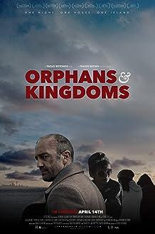 Orphans & Kingdoms (2014)