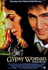 Gypsy Woman (2002) film en francais gratuit