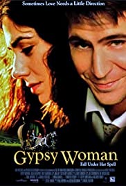 Gypsy Woman (2001) Poster - Movie Forum, Cast, Reviews