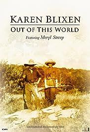 Karen Blixen: Out of This World Poster