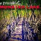 The Principal of Monster Lake (2021)