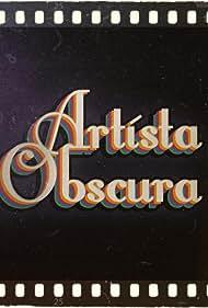Artista Obscura (2019)