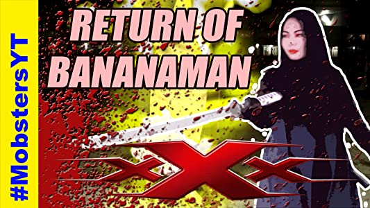 XXX: Return of the Banana Man movie free download in hindi