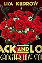 Jack and Lou A Gangster Love Story