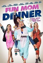 Fun Mom Dinner (2017) 720p