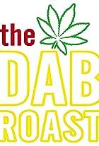 The Dab Roast 2021