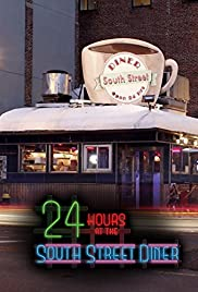 24 Hours At The South Street Diner Poster