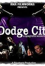 Dodge City: A Spaghetto Western