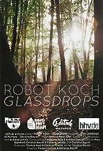 Robert Koch: Glassdrops