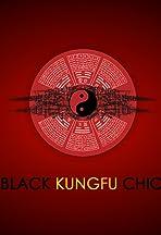 Black Kung Fu Chick