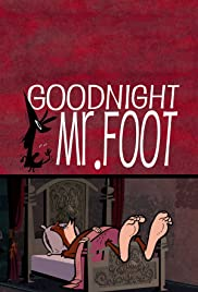 Goodnight Mr. Foot Poster