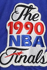 Primary photo for The 1990 NBA Finals