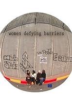 Women Defying Barriers