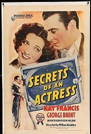Secrets of an Actress(1938) Poster - Movie Forum, Cast, Reviews