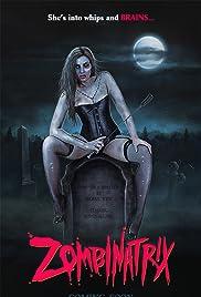 Zombinatrix Poster
