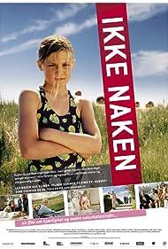 Ikke naken (2004)