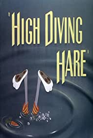 High Diving Hare (1949) Poster - Movie Forum, Cast, Reviews