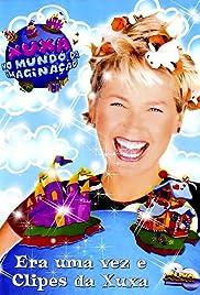Xuxa no Mundo da Imaginação Poster