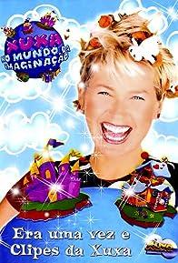 Primary photo for Xuxa no Mundo da Imaginação