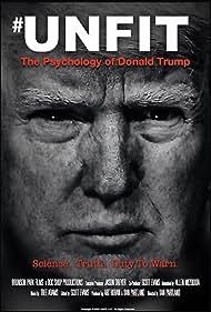 Unfit: The Psychology of Donald Trump (2020)