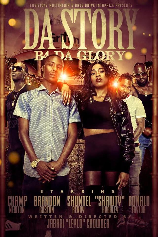 Da Story B4 Da Glory