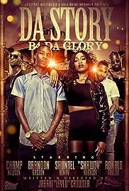 Da Story B4 Da Glory Poster