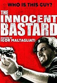 The Innocent Bastard Poster