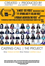 Casting Call, the Project
