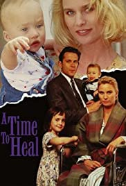 A Time to Heal(1994) Poster - Movie Forum, Cast, Reviews