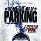 The Delicate Art of Parking (2003)