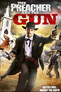 Downloads free movie yahoo The Preacher and the Gun by [Bluray]
