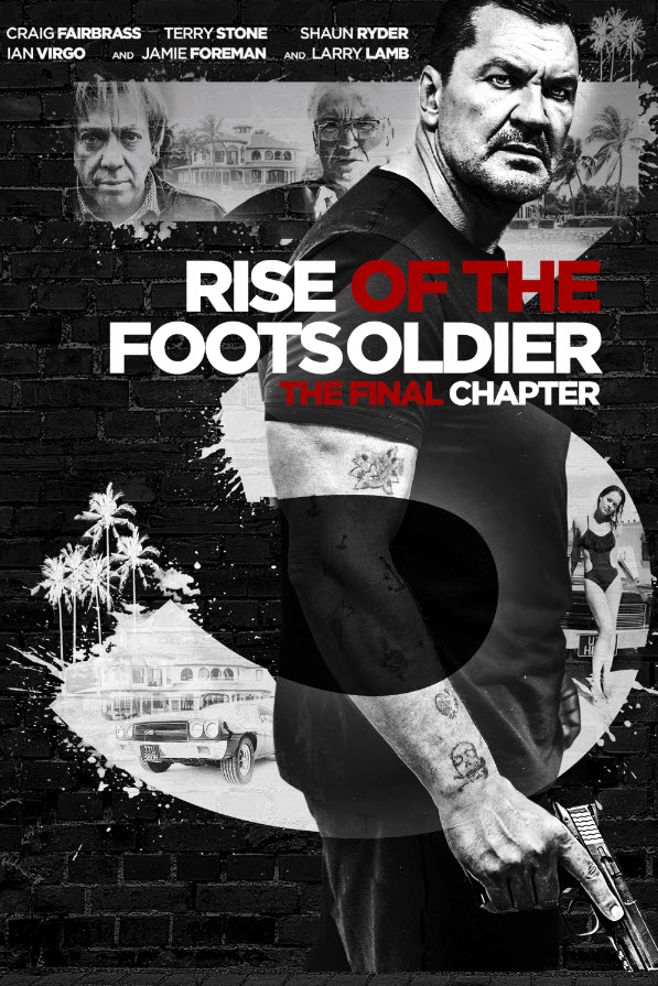 Rise of the Footsoldier 3 (2017) BluRay 720p