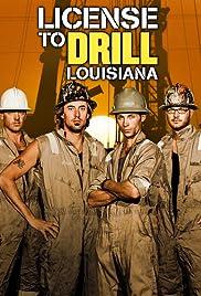 License to Drill Louisiana Poster