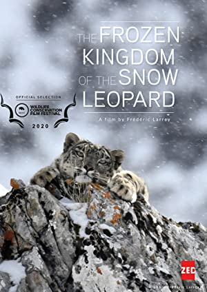 The Frozen Kingdom of the Snow Leopard