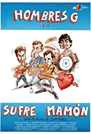 ¡Sufre mamón! (1987) Poster - Movie Forum, Cast, Reviews
