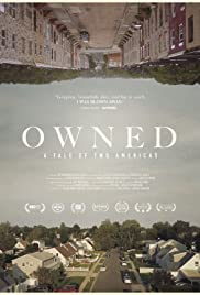 Owned: A Tale of Two Americas (2018) 720p