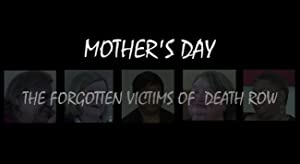 Mother's Day: The Forgotten Victims of Death Row