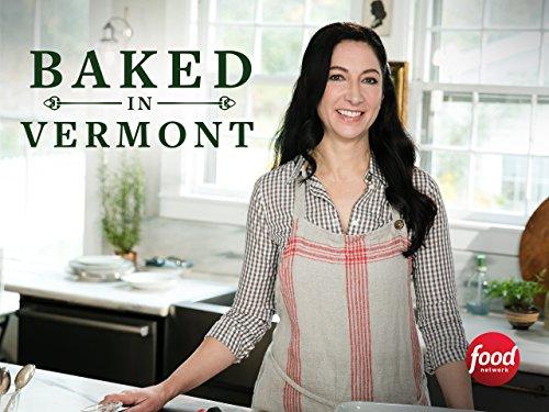 Baked In Vermont Tv Series 2017 Imdb