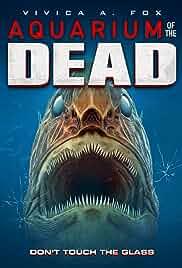 Aquarium of the Dead (2021) HDRip english Full Movie Watch Online Free MovieRulz